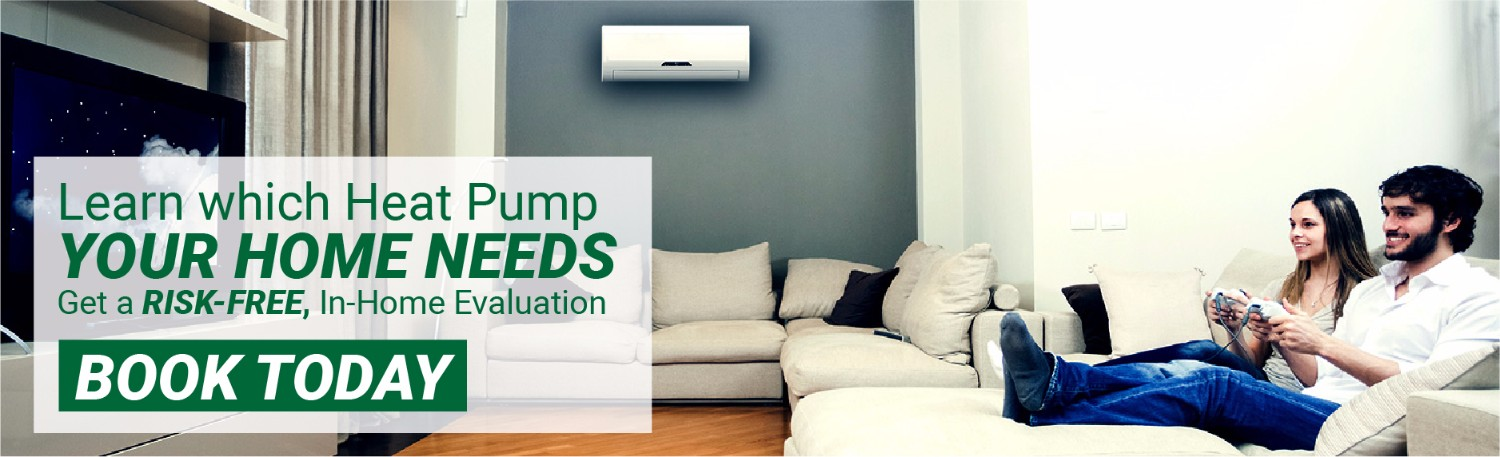 Book Your Free In-Home Heat Pump Evaluation